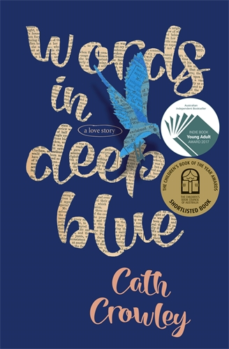 Cath Crowley: Words in Deep Blue