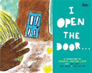 I Open the Door...