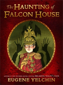 Eugene Yelchin: The Haunting of Falcon House