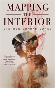 Stephen Graham Jones: Mapping the Interior