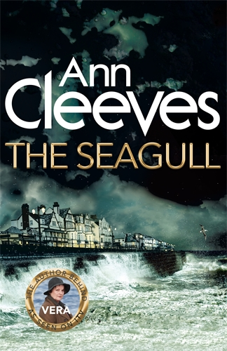 The Seagull: A Vera Stanhope Novel 8