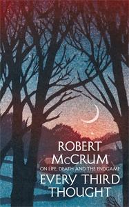 Robert McCrum: Every Third Thought