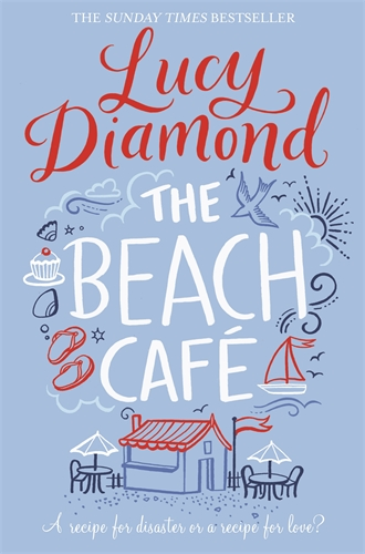 Lucy Diamond: The Beach Cafe