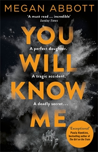 Megan Abbott: You Will Know Me