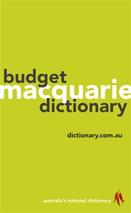 Macquarie Dictionary: Macquarie Budget Dictionary