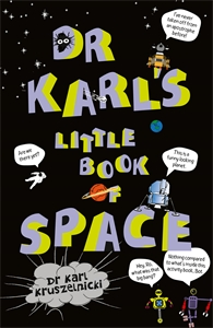 Dr Karl Kruszelnicki: Dr Karl's Little Book of Space