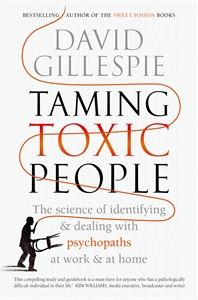 David Gillespie: Taming Toxic People