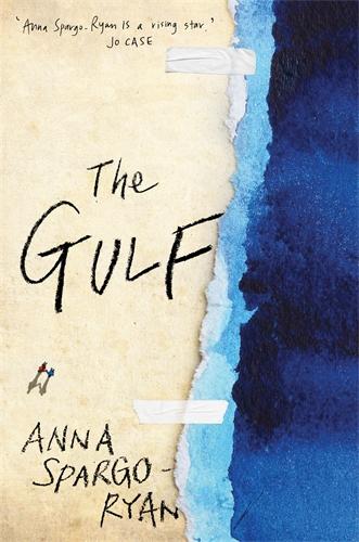 Anna Spargo-Ryan: The Gulf