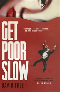 David Free: Get Poor Slow