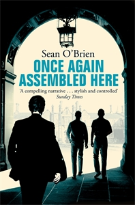 Sean O'Brien: Once Again Assembled Here