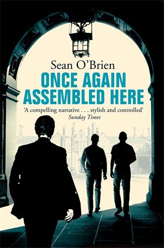 Sean O'Brien: Once Again Assembled Here