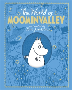 Macmillan Children's Books: The Moomins: The World of Moominvalley