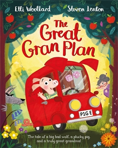 Elli Woollard: The Great Gran Plan