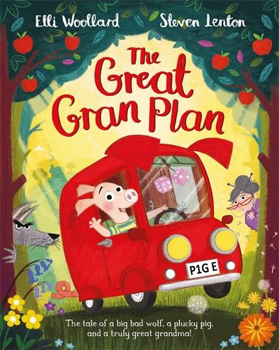Elli Woollard: The Great Gran Plan