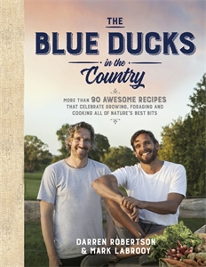 Darren Robertson and Mark LaBrooy: The Blue Ducks in the Country