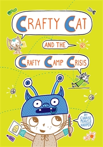 Charise Mericle Harper: Crafty Cat and the Crafty Camp Crisis