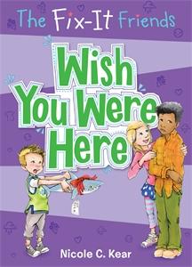 The Fix-It Friends: Wish You Were Here