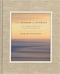 Oprah Winfrey: The Wisdom of Sundays