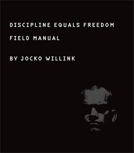 Jocko Willink: Discipline Equals Freedom