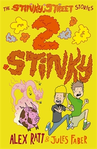 Alex Ratt: The Stinky Street Stories: 2 Stinky