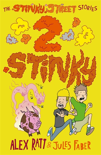 The Stinky Street Stories: 2 Stinky