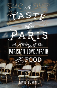David Downie: A Taste of Paris
