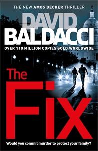 David Baldacci: The Fix: An Amos Decker Novel 3