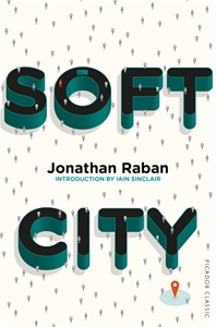 Jonathan Raban: Soft City