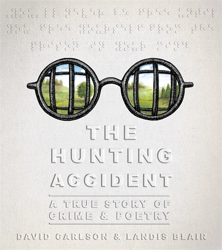 David L. Carlson: The Hunting Accident