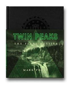 Mark Frost: Twin Peaks: The Final Dossier