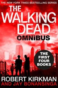 Jay Bonansinga: The Walking Dead: Books 1 - 4