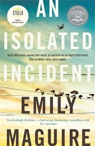 Emily Maguire: An Isolated Incident
