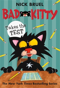 Nick Bruel: Bad Kitty Takes the Test