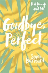 Sara Barnard: Goodbye, Perfect