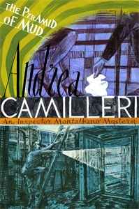 Andrea Camilleri: The Pyramid of Mud: An Inspector Montalbano Novel 22