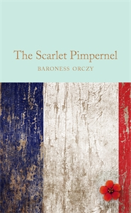Baroness Orczy: The Scarlet Pimpernel