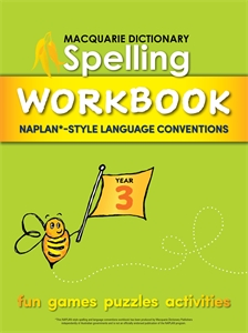 Macquarie Dictionary: Macquarie Dictionary Spelling Workbook: Year 3