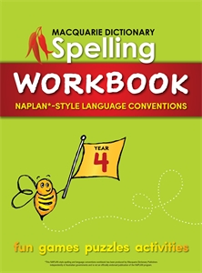 Macquarie Dictionary: Macquarie Dictionary Spelling Workbook: Year 4