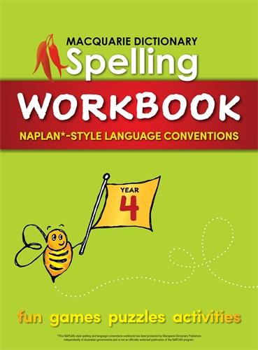 Macquarie Dictionary: Macquarie Dictionary Spelling Workbook: Year 4