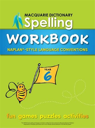Macquarie Dictionary: Macquarie Dictionary Spelling Workbook: Year 6