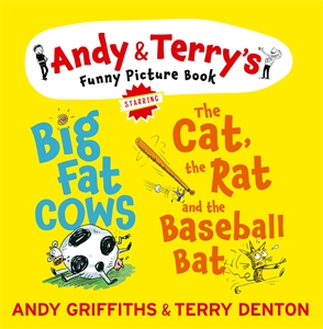 Andy Griffiths: The Cat, The Rat & The Baseball Bat & Big Fat Cows