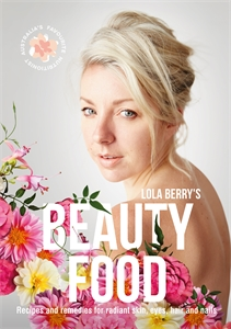 Lola Berry: Beauty Food