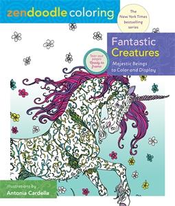 Zendoodle Coloring: Fantastic Creatures