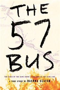 Dashka Slater: The 57 Bus