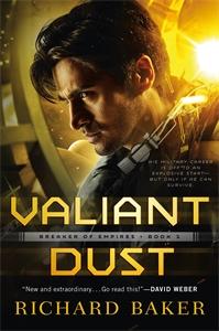 Richard Baker: Valiant Dust