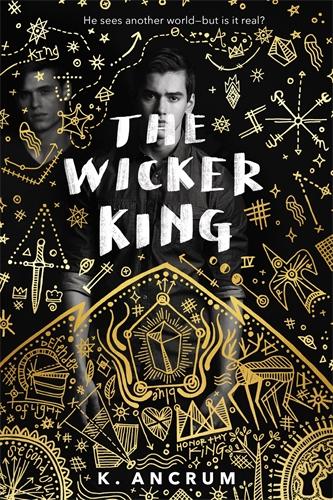 K. Ancrum: The Wicker King
