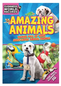 Guinness World Records: Guinness World Records: Amazing Animals