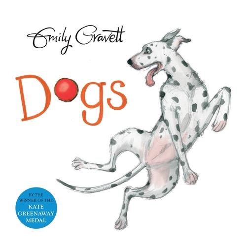 Emily Gravett: Dogs