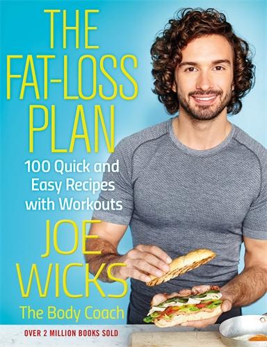 Joe Wicks: The Fat Loss Plan
