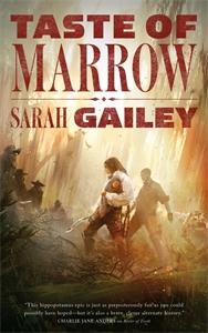 Sarah Gailey: Taste of Marrow